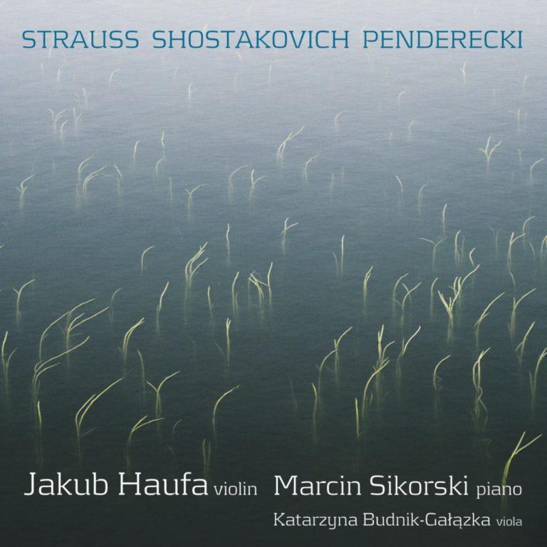 Read more about the article Violin Sonatas – Strauss, Shostakovich, Penderecki