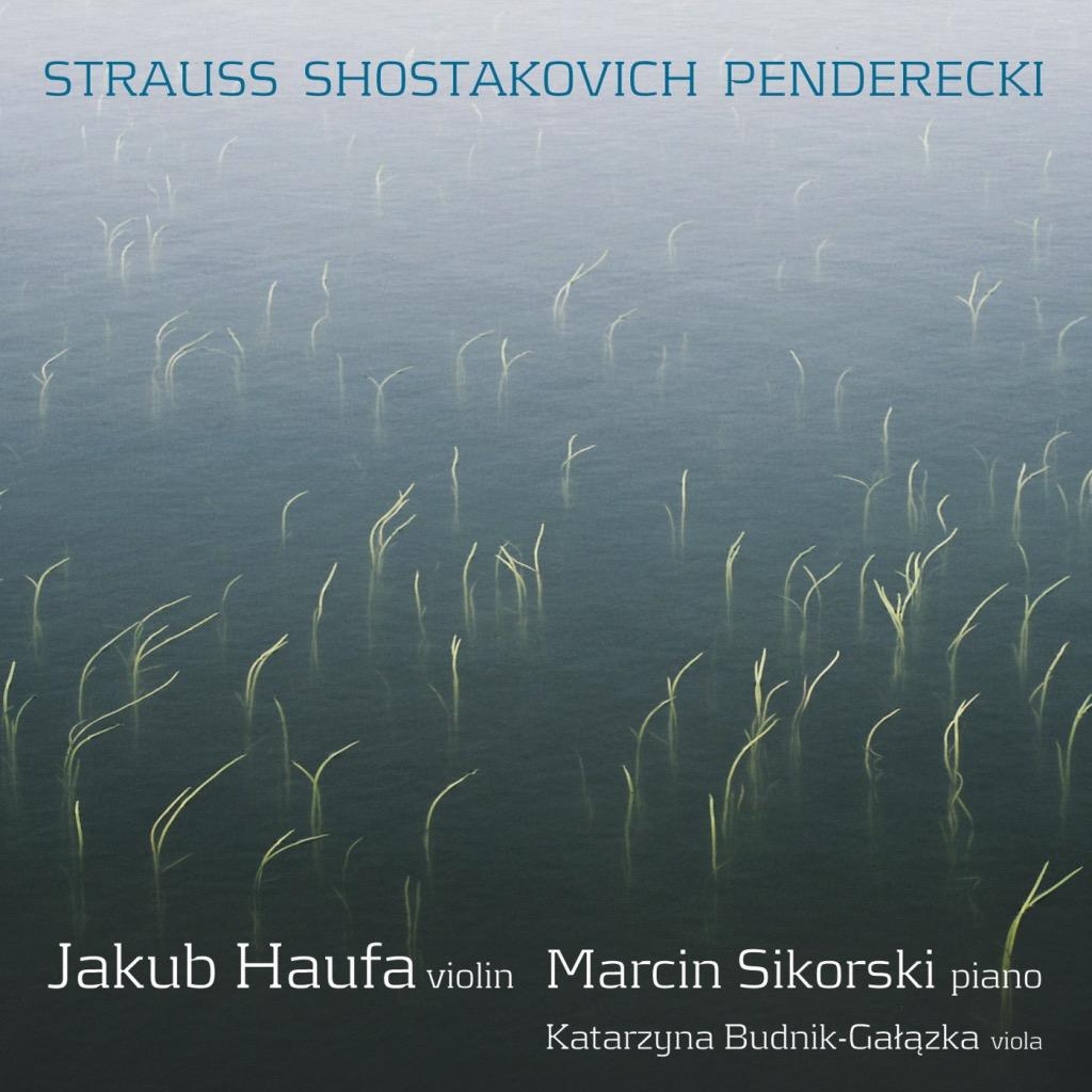 Sonaty skrzypcowe – Strauss, Szostakowicz, Penderecki