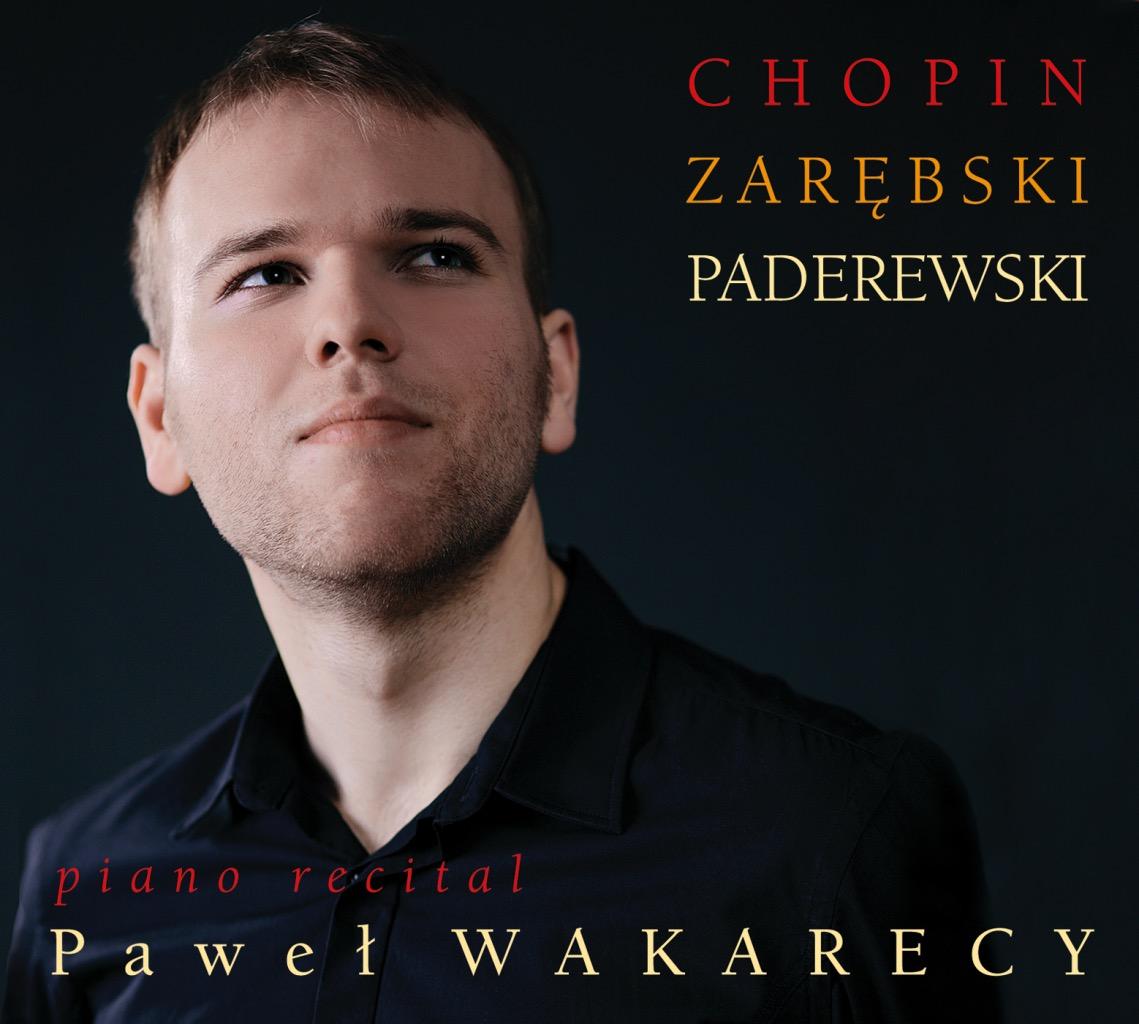 Paweł Wakarecy – Piano Recital