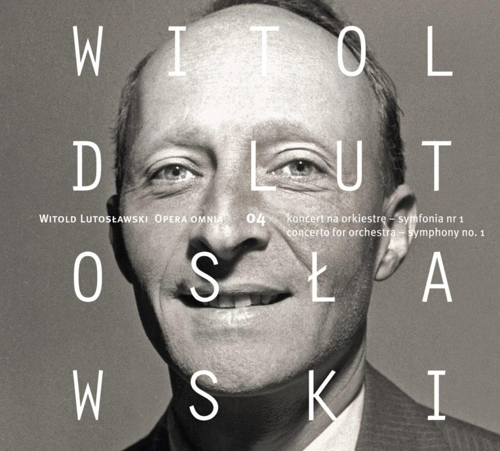 okładka płyty Witold Lutosławski - Opera Omnia 04