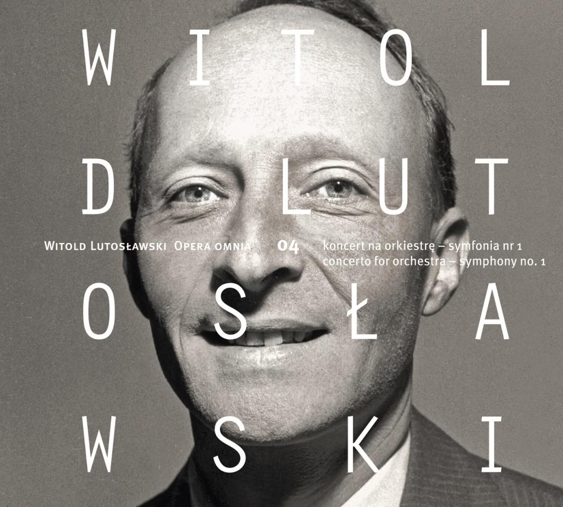 Witold Lutosławski – Opera Omnia 04