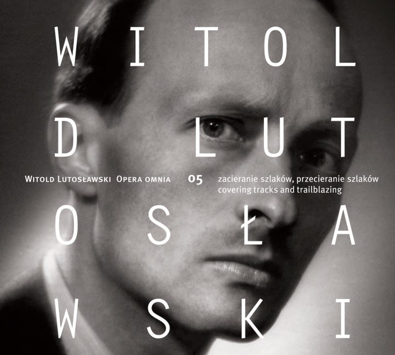 Read more about the article Witold Lutosławski – Opera omnia 05