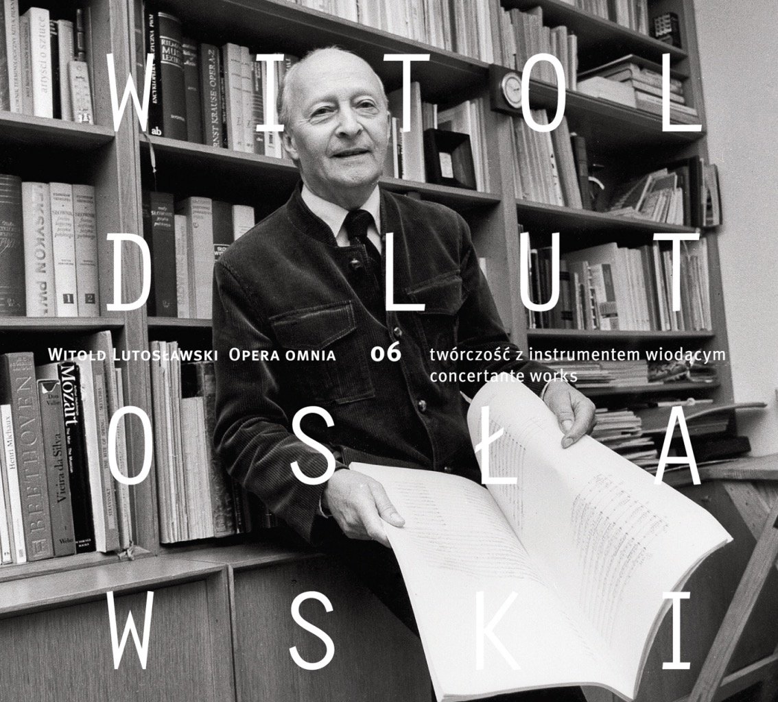 Read more about the article Witold Lutosławski – Opera omnia 06