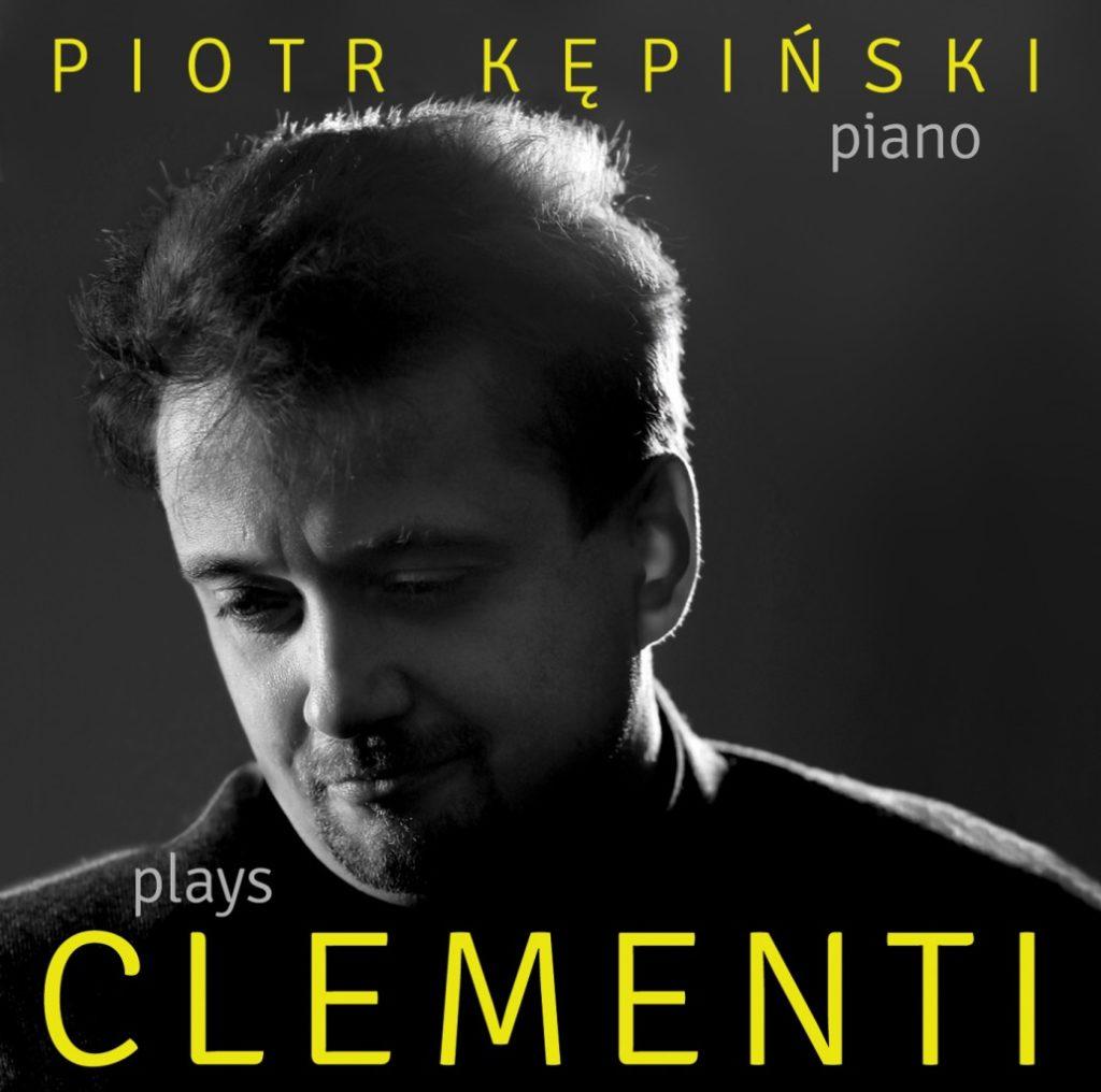 okładka płyty Piotr Kępinski plays Clementi