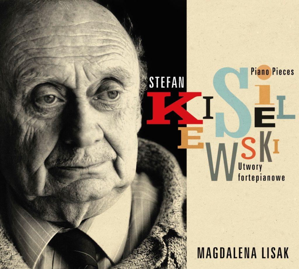 okładka płyty Stefan Kisielewski utwory fortepianowe