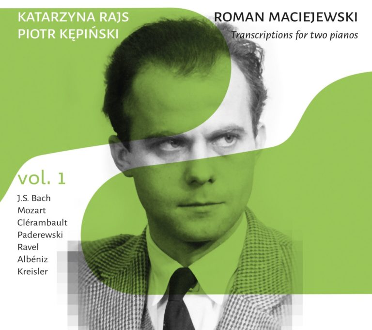Read more about the article Roman Maciejewski – Transcriptions for two pianos vol. 1