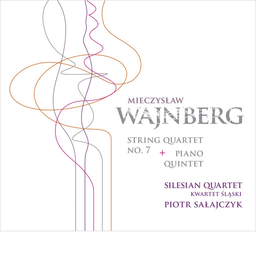 Mieczysław Wajnberg – String Quartet No. 7 & Piano Quintet