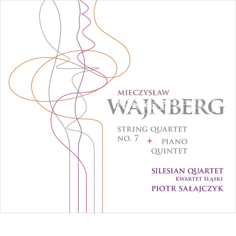 Read more about the article Mieczysław Wajnberg – String Quartet No. 7, Piano Quintet