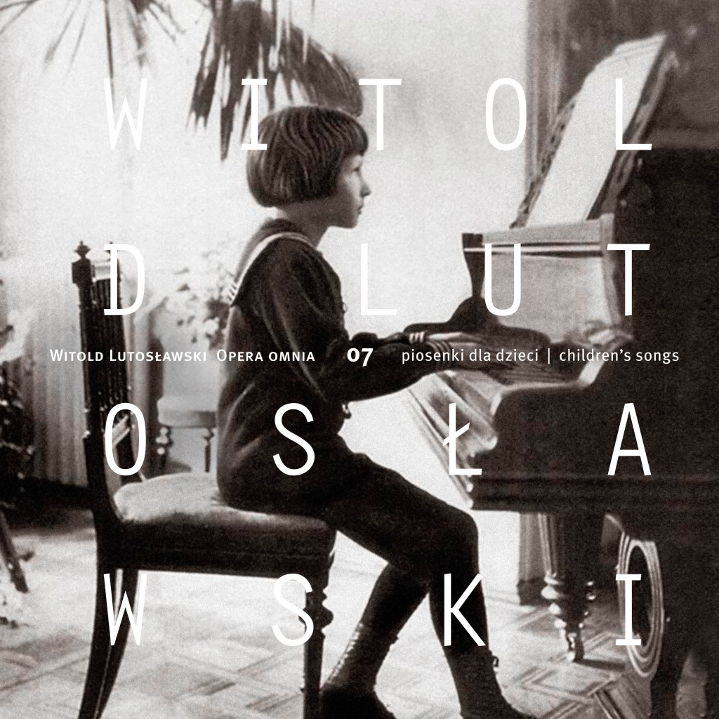 Read more about the article Witold Lutosławski – Opera omnia 07