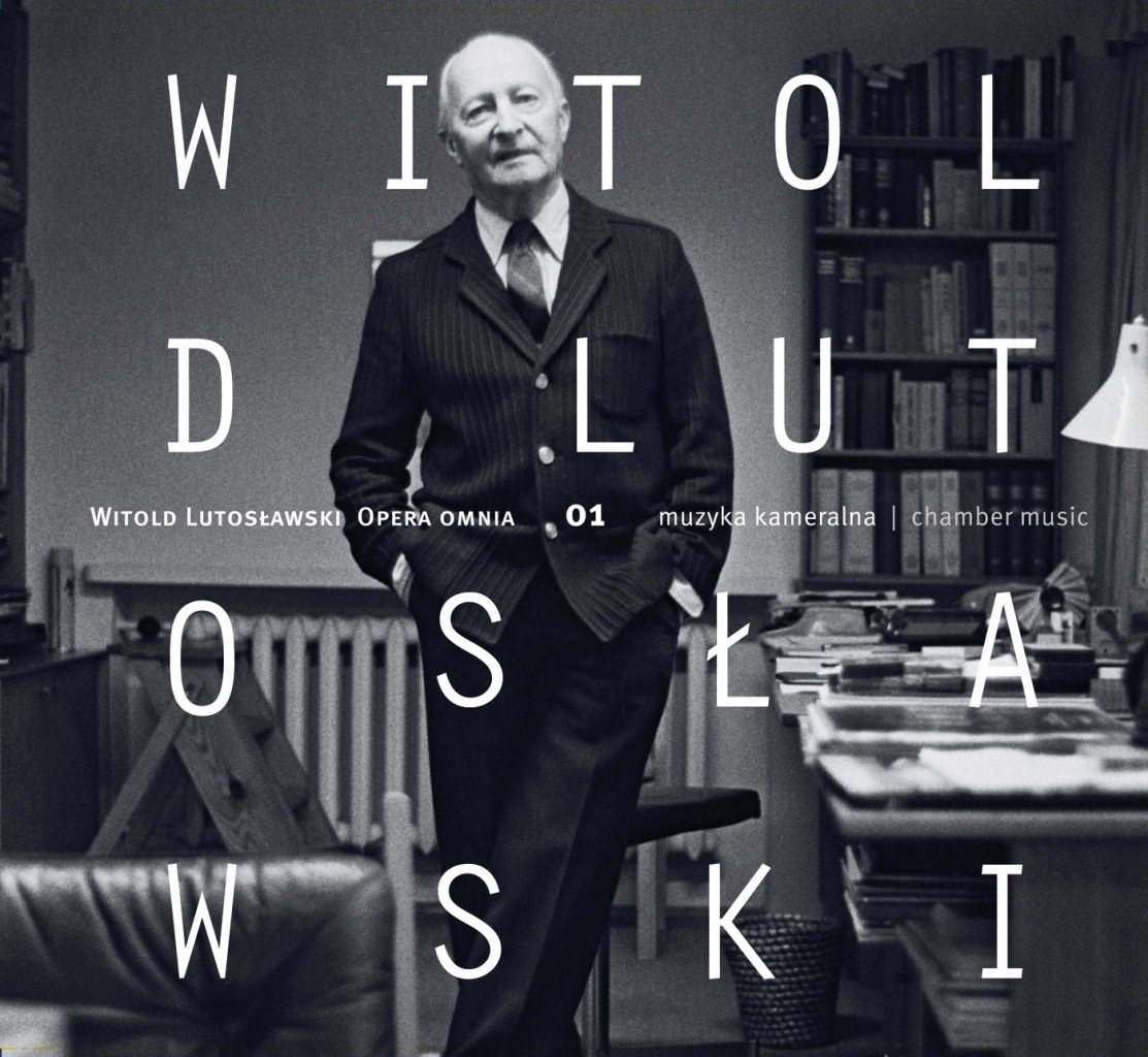 Witold Lutosławski – Opera Omnia 01