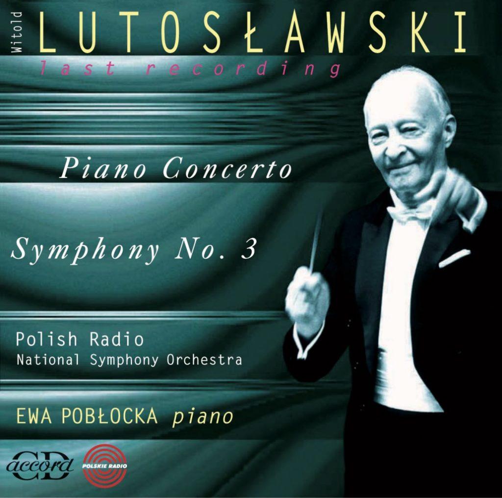 okładka płyty Lutosławski - Koncert fortepianowy, III Symfonia