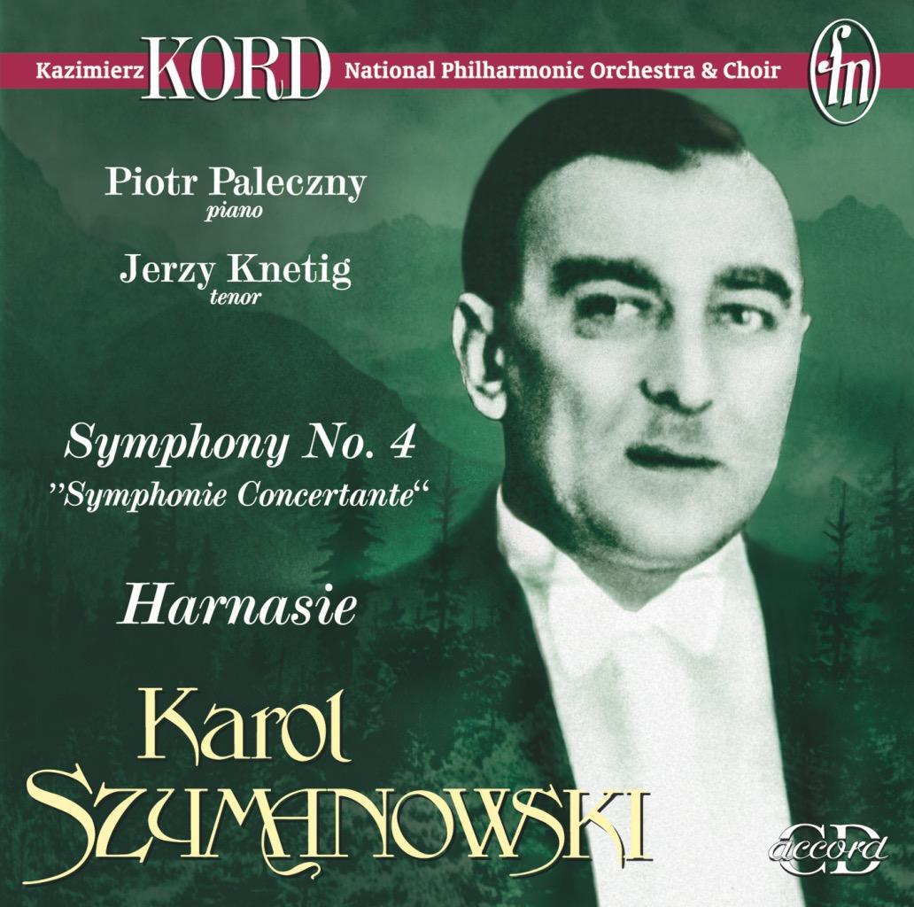 Szymanowski – 4th Sinfonia Concertante, Harnasie