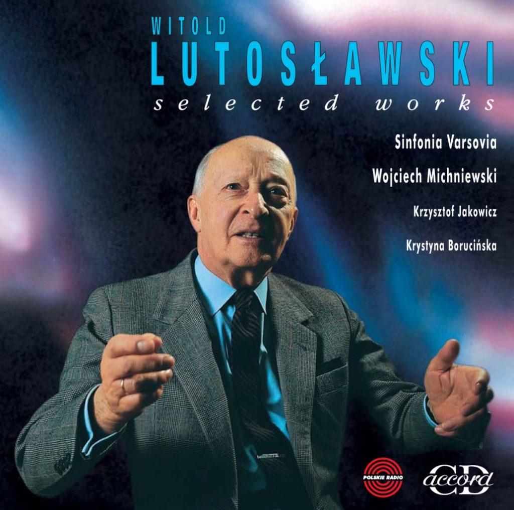 okładka płyty Lutosławski - Dzieła wybrane