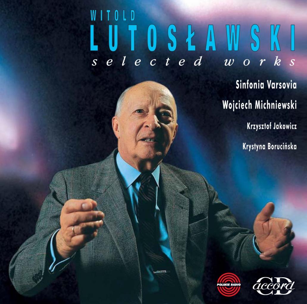 Lutosławski – Selected Works
