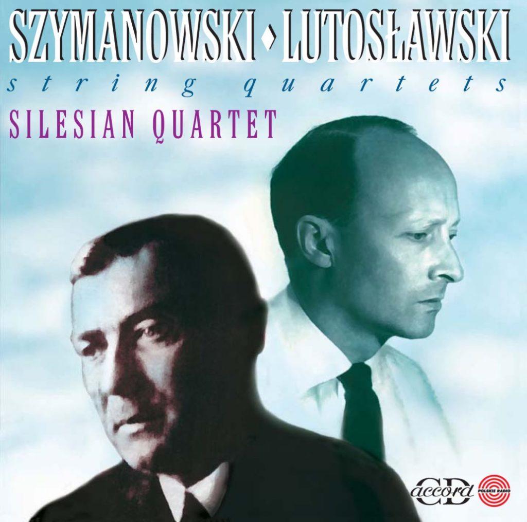 okładka płyty Szymanowski, Lutosławski - Kwartety Smyczkowe