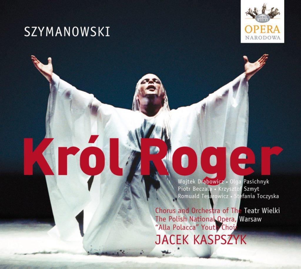 okładka płyty K. Szymanowski - Król Roger