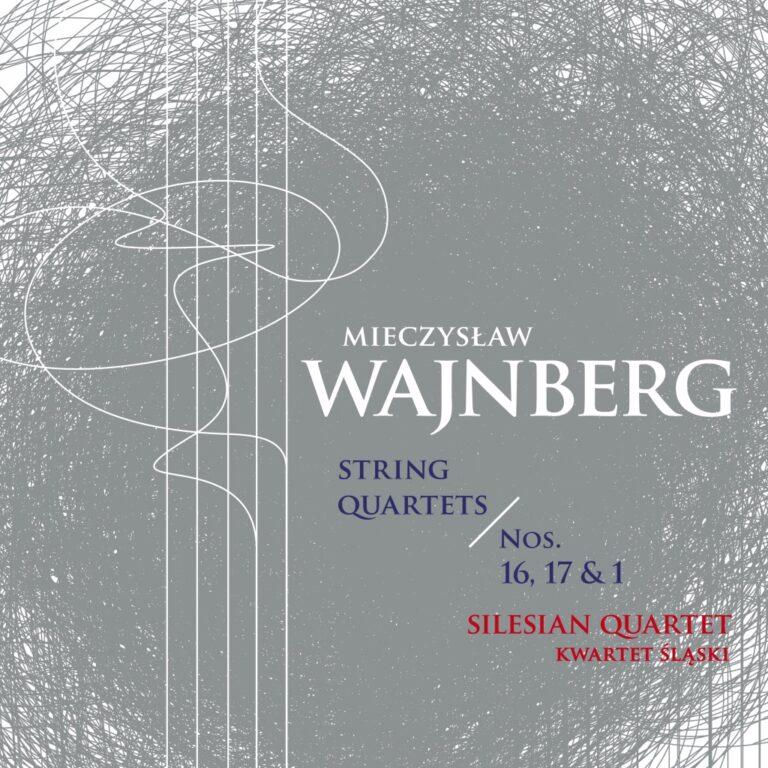Read more about the article Mieczysław Wajnberg – Kwartety smyczkowe vol. 5