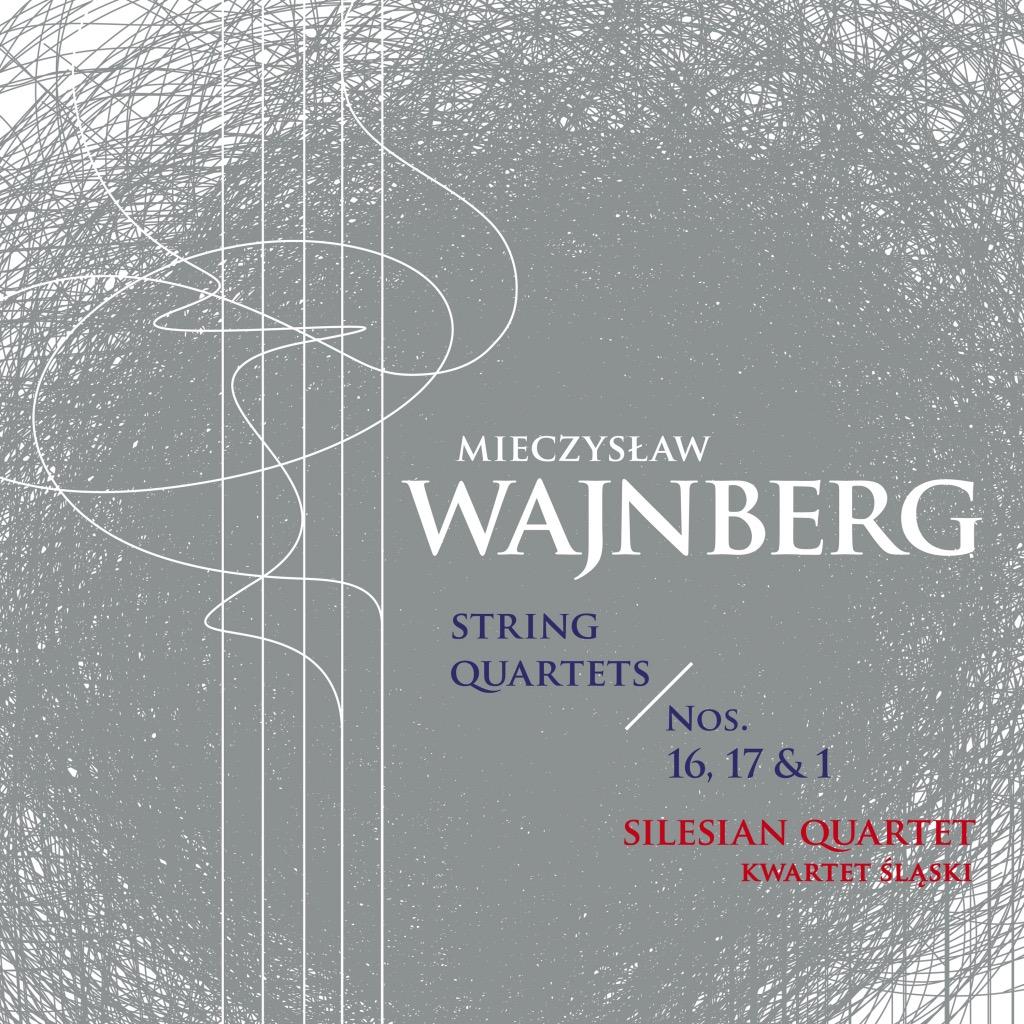 Mieczysław Wajnberg (Weinberg) – String Quartets Nos 1, 16-17