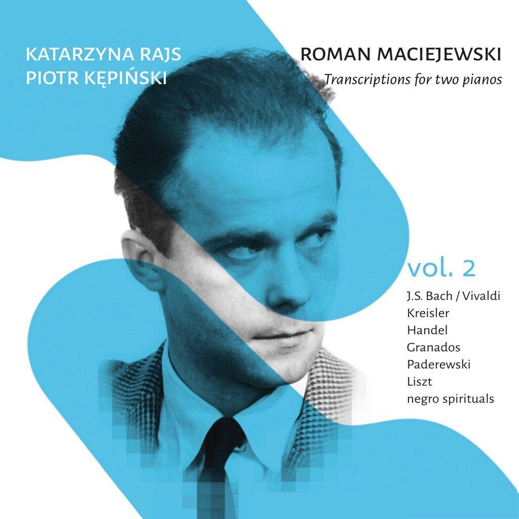 Okładka płyty Roman Maciejewski – Transkrypcje na dwa fortepiany vol. 2
