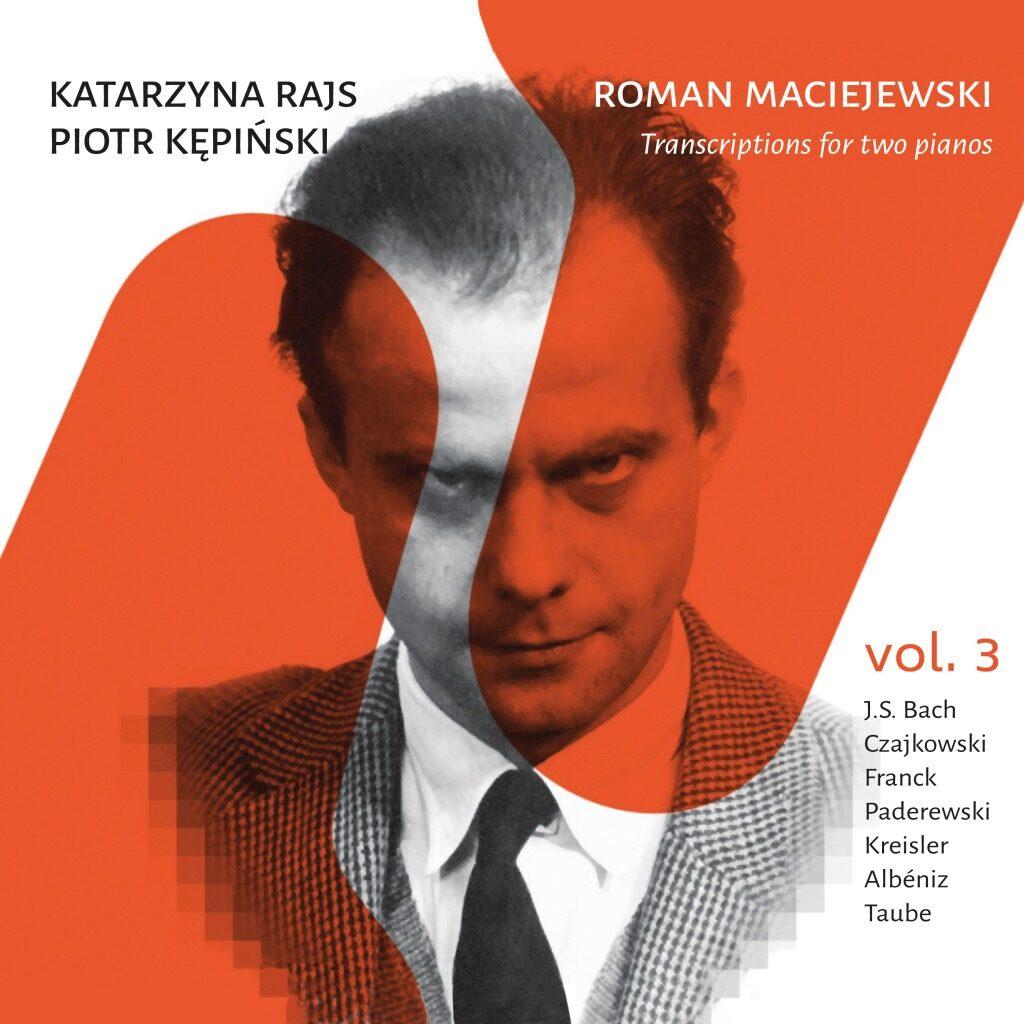 Okładka płyty Roman Maciejewski – Transkrypcje na dwa fortepiany vol. 3